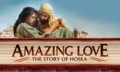 Amazing Love : Hosea